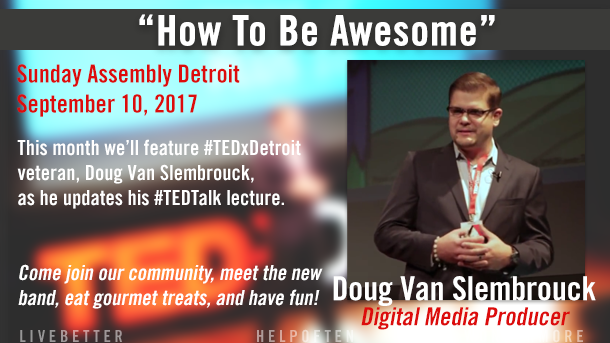 """SA Detroit September 2017: """"How to be Awesome"""""""